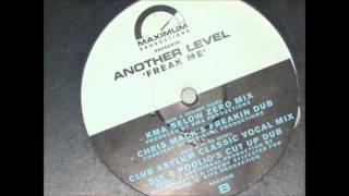 Another Level - Freak Me (Chris Mack's Freakin Dub) - 1998 UK Garage