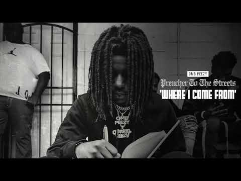 OMB Peezy – Where I Come From