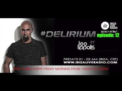 #Delirium 12 - radio Show by Leo Lippolis