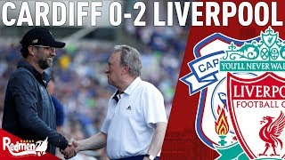 Whinging Warnock Can Get In The Bin! | Cardiff v Liverpool 0-2 | Paul's Match Reaction