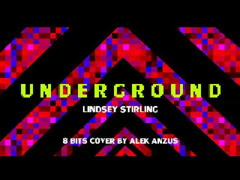 underground---lindsey-stirling-8-bits-(chiptune)-|-cover-by-alek-anzus