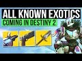 DESTINY 2 | ALL EXOTIC WEAPONS & ARMOR SO FAR! - 15 New Exotic Weapons, Swords & More!