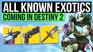 DESTINY 2 | ALL EXOTIC GEAR & ARMOR SO FAR! - 15 New Exotics, Swords & More!