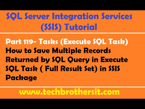 SSIS Tutorial Part 119-Execute SQL Task (Full Result Set) Demo in SSIS Package