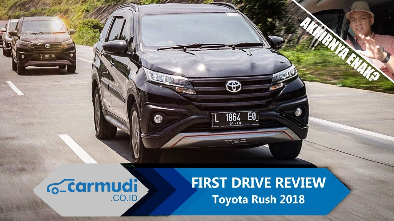 Toyota Rush 2018 Indonesia FIRST DRIVE REVIEW YouTube