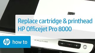 replacing cartridges and the printhead hp officejet pro 8000 printer a809a