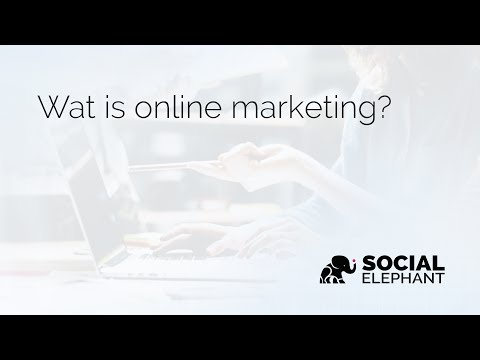 Wat Is Online Marketing? | Social Elephant