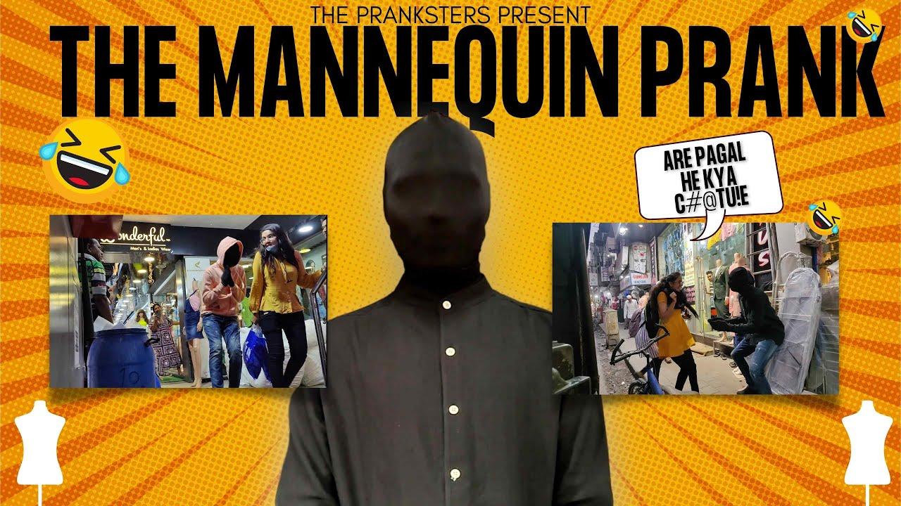 THE MANNEQUIN PRANK    PUBLIC PRANKS    THE PRANKSTERS