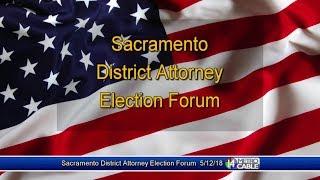 Election Forum: Sacramento County District Attorney
