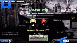 Truth: Killcam of the week - Week #5