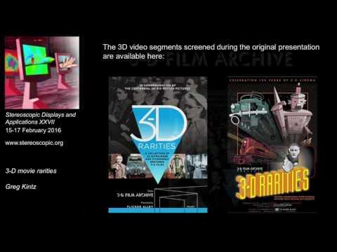 SD&A 2016 Keynote: 3-D movie rarities