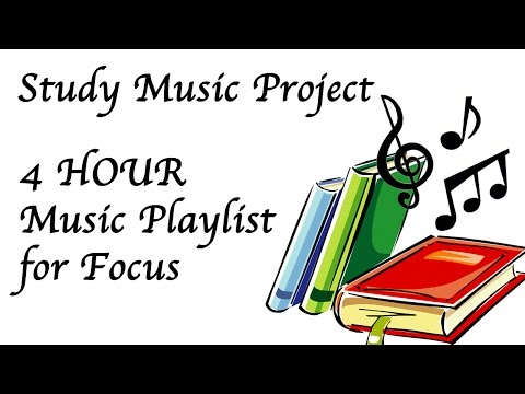 4 Hour Study Music: to Help Focus, Concentration, Work, and Relaxation