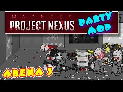 ГОЛЫМИ РУКАМИ, ПОЧТИ... ➤ Madness Project Nexus [Party Mod] | АРЕНА #3