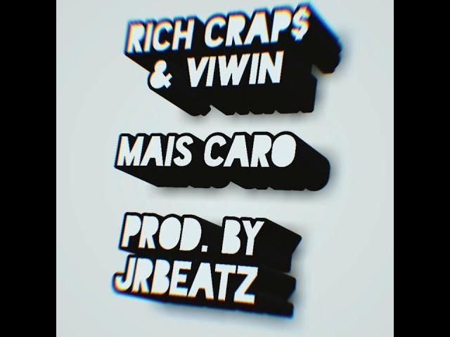 Rich Craps ft. Viwin - Mais Caro (official audio)