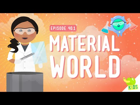 Material World: Crash Course Kids #40.1
