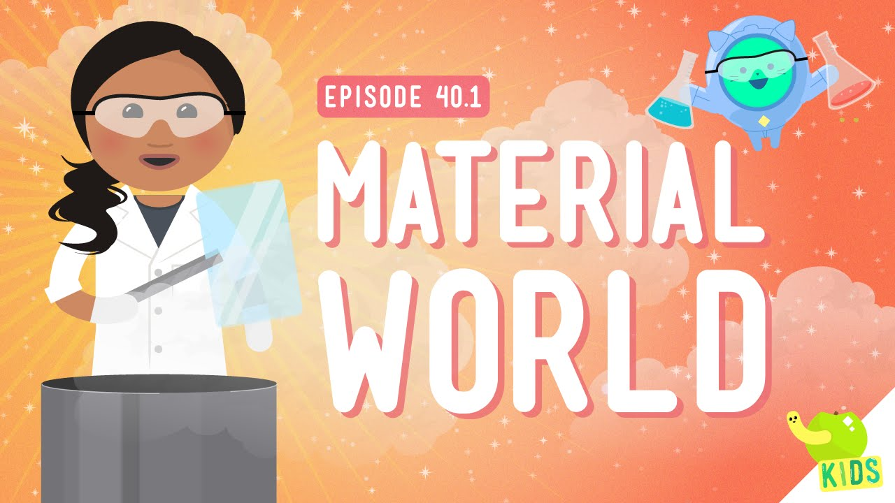 Material world crash course kids 40 1 youtube for Materials for kids