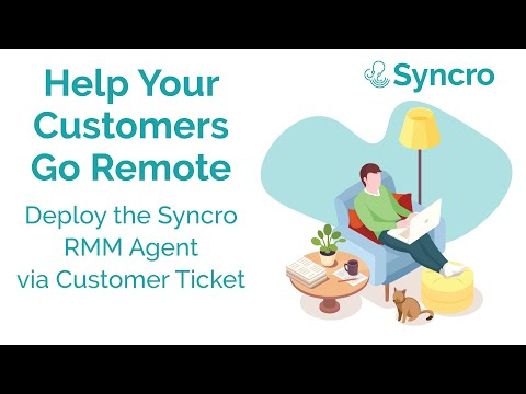 Help Your Customers Go Remote: Deploy Syncro RMM Agent Via Customer Ticket Link
