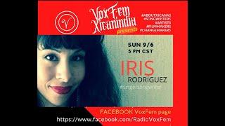 VoxFem Xicanindia Episode 2: Iris Rodriguez