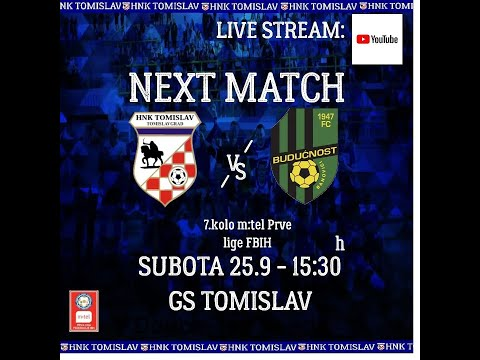 HNK Tomislav - FK Budućnost | m:tel Prva liga FBiH | 7. kolo