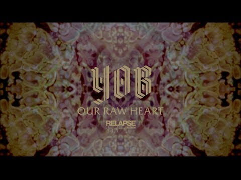 YOB - Our Raw Heart (Audio Visualizer)