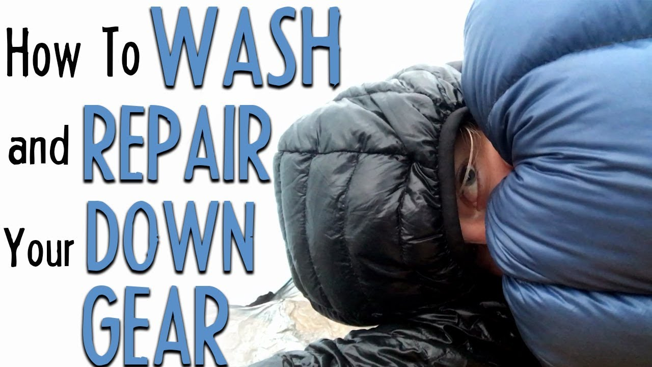 How to Wash and Repair Your Down Gear