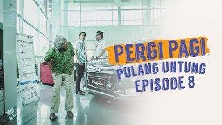 Thumbnail of Pergi Pagi Pulang Untung   Episode 8 – Datang Tak Diundang, Pulang Minta Diantar #2