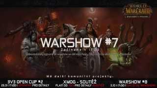 VOD l Warshow #7 WoW CZ/SK Talkshow l Hosté: Dipdap, Santali, Nepitolko, Onehorn, Albyczek