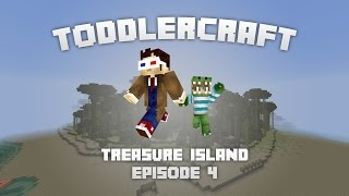 ToddlerCraft: Treasure Island Ep 4 - Oh, The Questions!