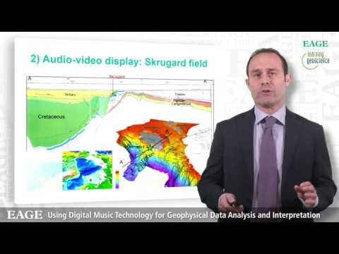 EAGE E-Lecture: Using Digital Music Technology for Geophysical Data..'' by Paolo Dell'Aversana