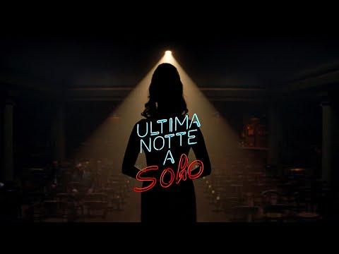 ULTIMA NOTTE A SOHO con Anya Taylor-Joy - Trailer italiano ufficiale