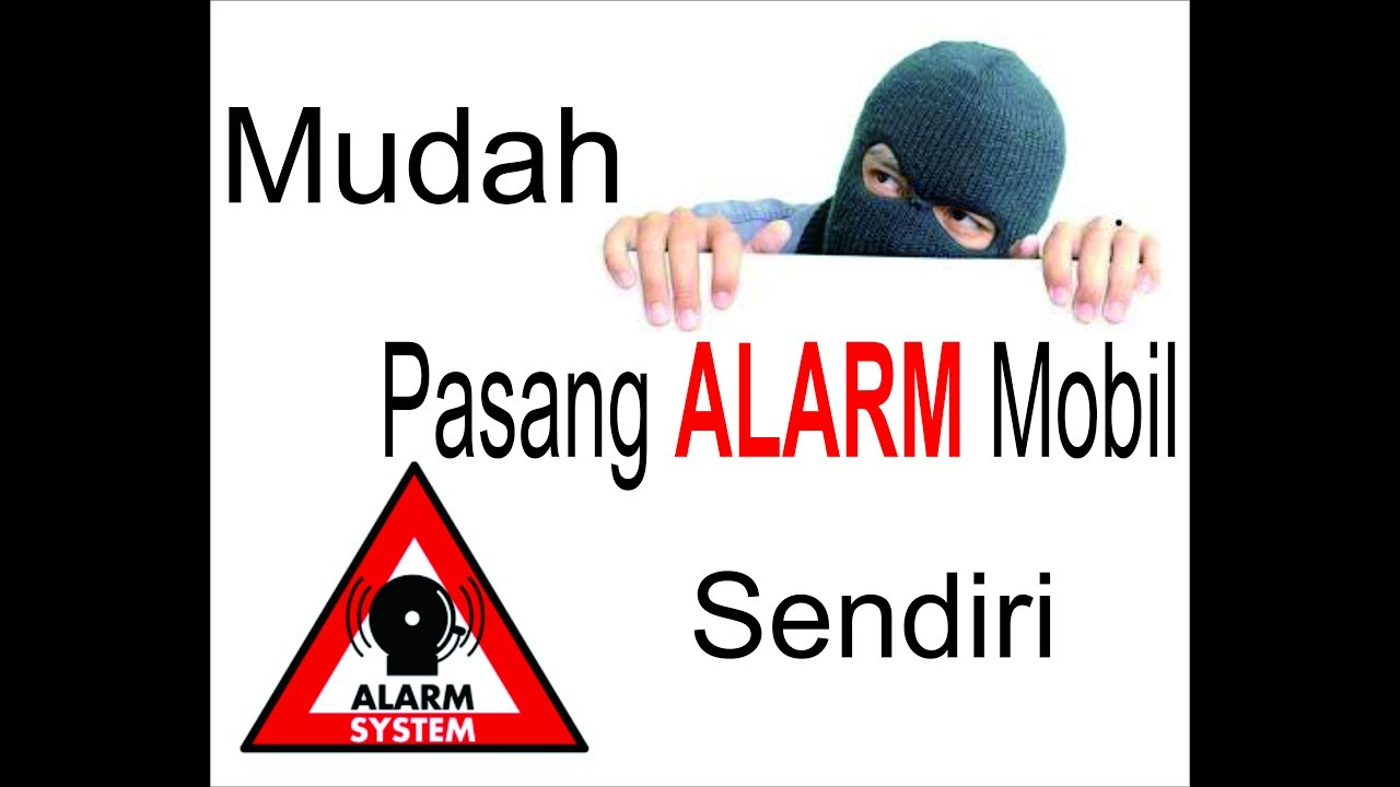 Cara pasang alarm dan central lock mobil sendiri YouTube