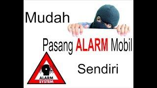 Cara pasang alarm dan central lock mobil homemade