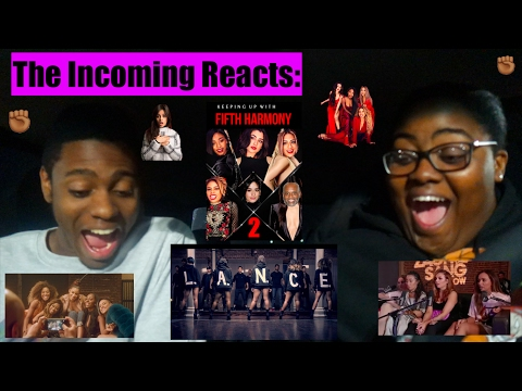 KEEPING UP WITH FIFTH HARMONY EPISODE 2 & L.A.N.C.E. MUSIC VIDEO REACTION