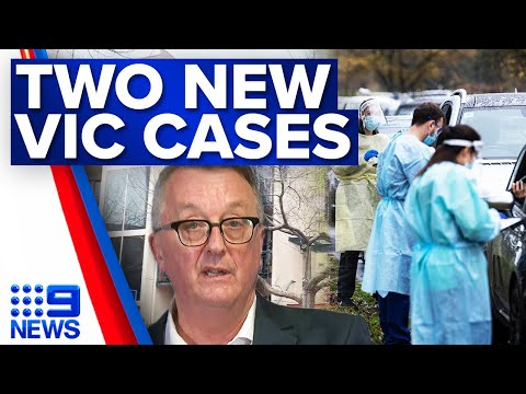 Two new Victorian COVID-19 cases | Coronavirus | 9 News Australia