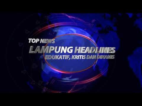 Opening Streaming Lampung Headlines