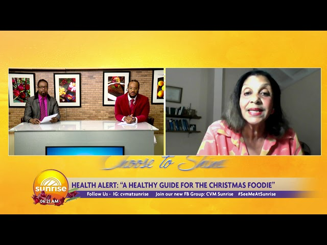Are You A Christmas Foodie? | Sunrise: Health Alert  | CVMTV