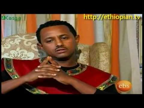 Teddy Afro - Kassa Show Interview : Part 1 of 2