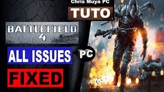 Battlefield 4 All Issues Fixed (PC)
