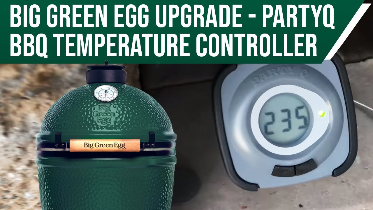 Bbq Guru Party Q Big Green Egg Partyq Bbq Temperature Controller Youtube