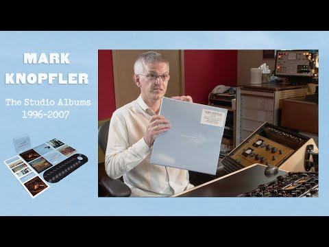 Mark Knopfler - The Studio Albums 1996-2007   Unboxing