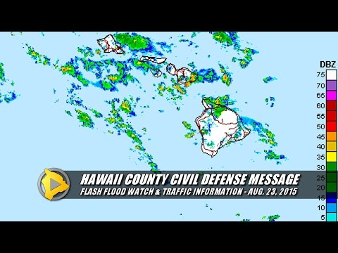 Flash Flood Watch - Hawaii County Civil Defense (Aug. 23, 2015)