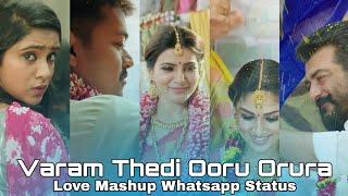 💝 VaramThedi Ooru Orura Album song 💞 | Love mashup whatsapp status