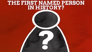 What Was The First Name In Recorded History?
