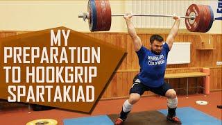 MY PREPARATION to HookGrip Spartakiad 2016