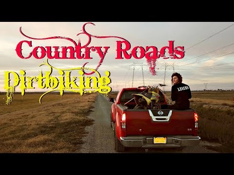 Country Roads Dirt Biking