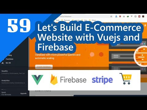 59 - Creating Add To Cart Component in Vuejs and Firebase thumbnail