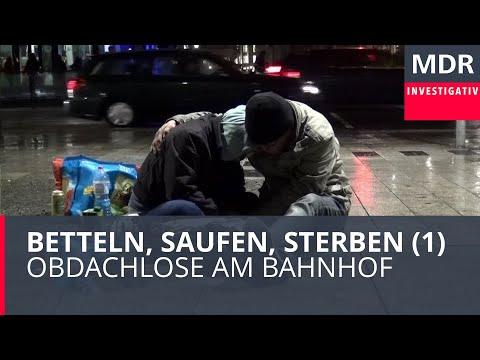 Betteln, Saufen, Sterben (1) - Obdachlose am Bahnhof | Doku