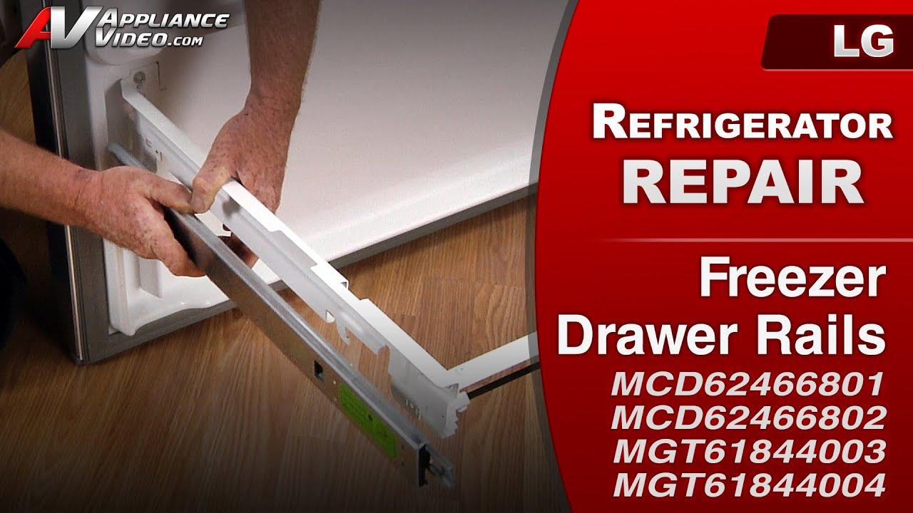 LG Refrigerator - Drawer will not open - Freezer Drawer Rails