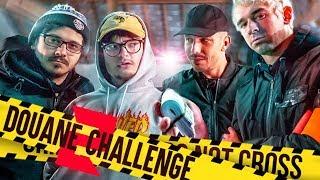 DOUANE CHALLENGE ! #2 (on a défoncé la caisse...)
