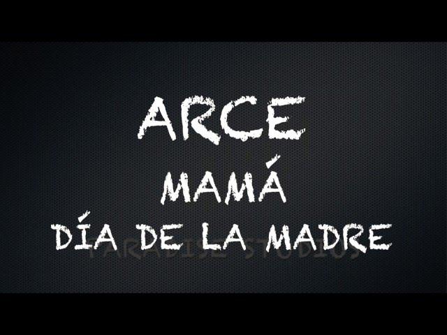 ARCE - Mamá - LETRA - YouTube